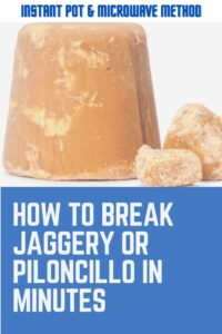 how to break jaggery