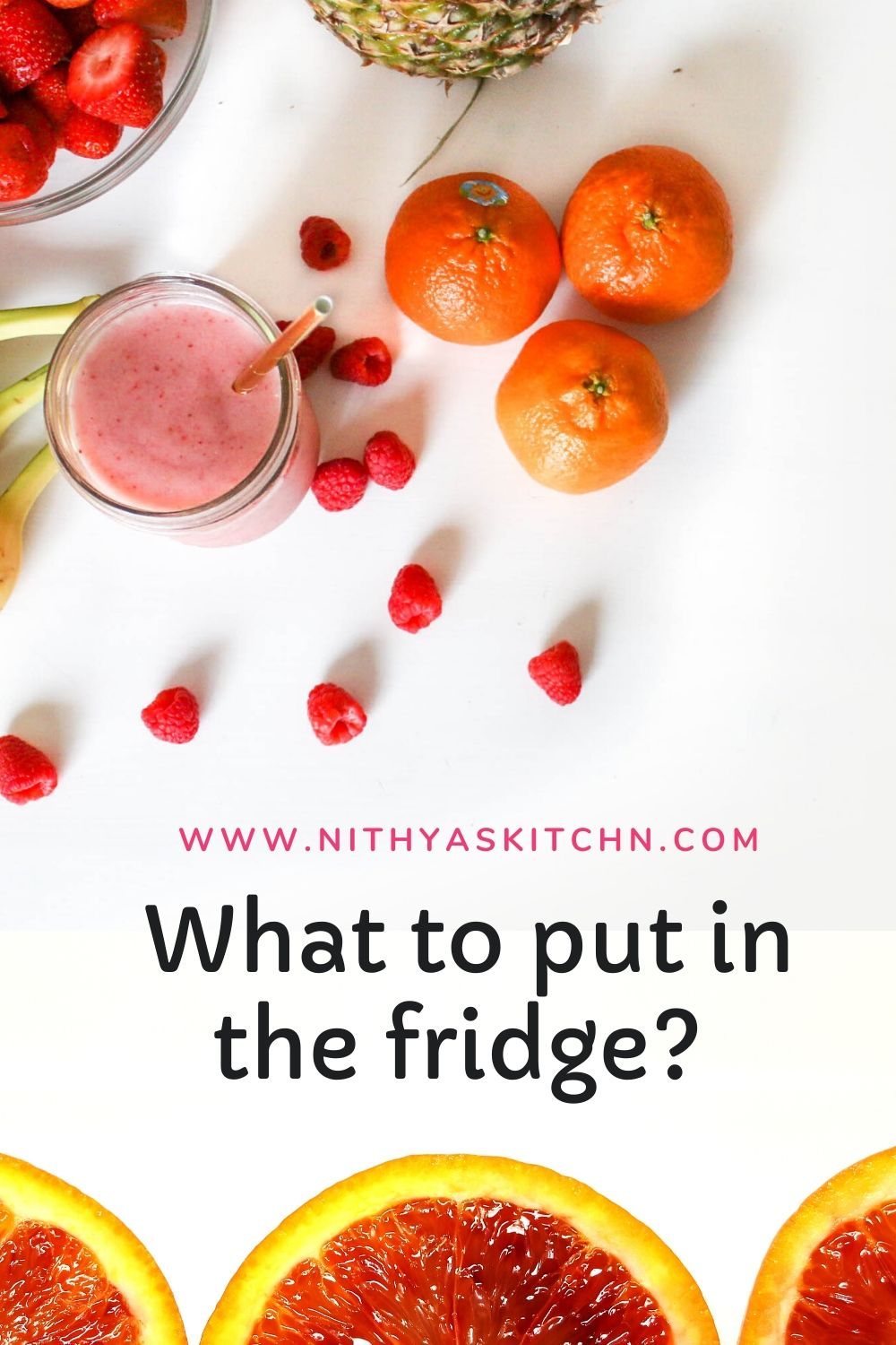 What to put in the fridge?